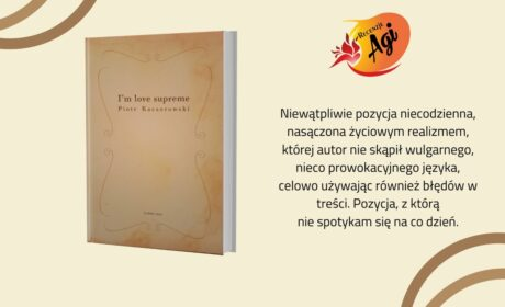 I'm love supreme – Piotr Kaczorowski